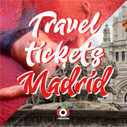 TRAVEL TICKETS MADRID