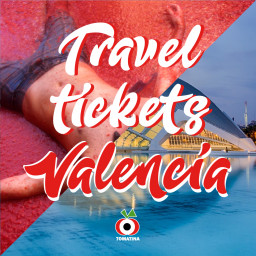 TRAVEL TICKETS VALENCIA