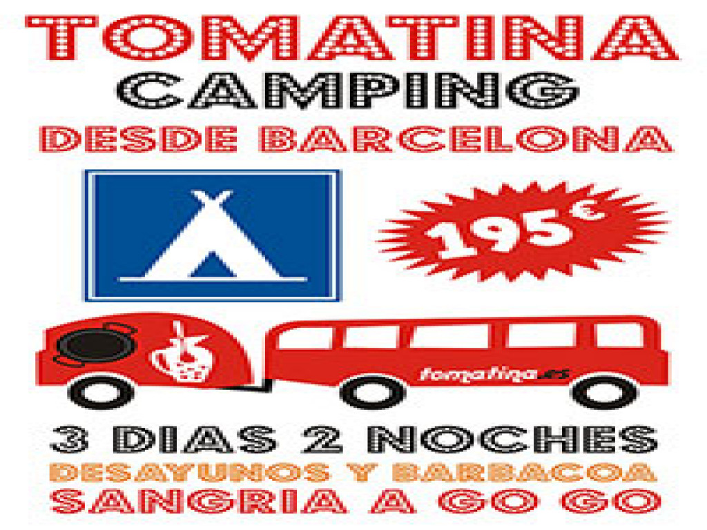 2 DAYS TOMATINA CAMPING TICKETS FROM BARCELONA
